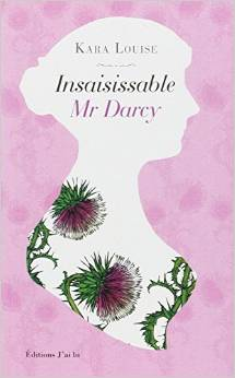 Insaissable Mr Darcy