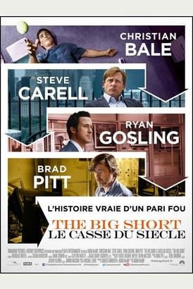 THE BIG SHORT LE CASSE DU SIECLE
